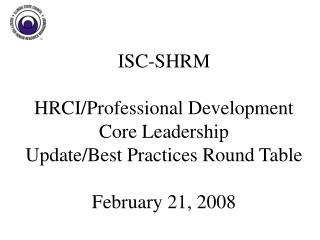 ISC-SHRM � HRCI Update