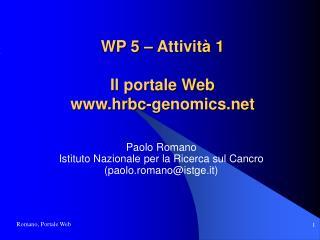 WP 5 – Attività 1 Il portale Web hrbc-genomics