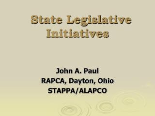 State Legislative Initiatives