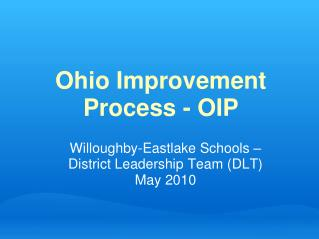 Ohio Improvement Process - OIP