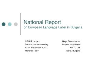 National Report  on European Language Label in Bulgaria