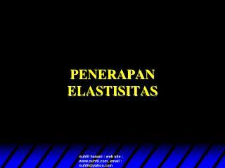 PENERAPAN  ELASTISITAS
