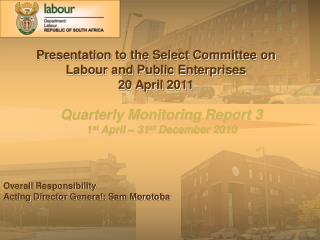 Quarterly Monitoring Report 3 1 st  April – 31 st  December 2010