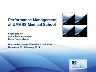 Performance Management at UMASS Medical School