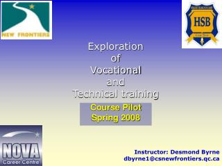 Exploration  of  Vocational  and  Technical training