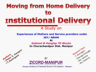 Moving from Home Delivery to I nstitutional Delivery