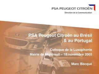PSA Peugeot Citro n au Br sil   au Portugal