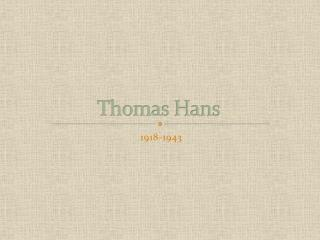 Thomas Hans