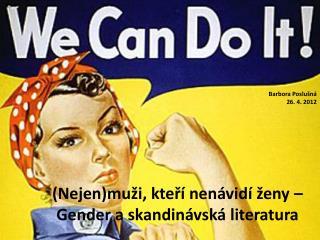 (Nejen)muži, kteří nenávidí ženy –  Gender  a skandinávská literatura
