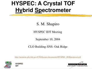 HYSPEC: A Crystal TOF  Hy brid  Sp ectrometer