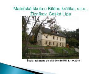 Mateřská škola u Bílého králíka, s.r.o., Žizníkov, Česká Lípa