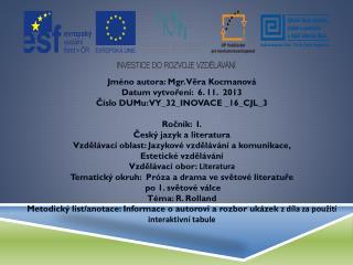 Jméno autora: Mgr. Věra Kocmanová Datum vytvoření:   6.  11.  2013