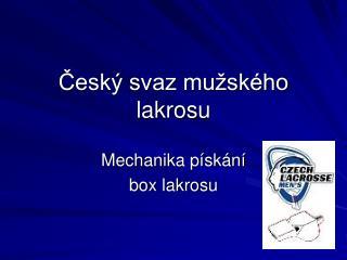 Český svaz mužského lakrosu