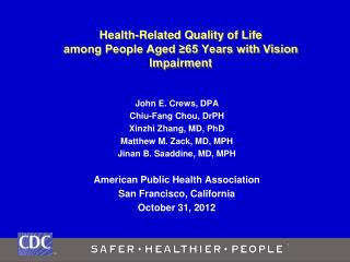 Health-Related Quality of Life  among People Aged ≥65 Years with Vision Impairment