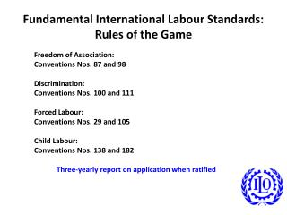 Fundamental International Labour Standards: Rules of the Game