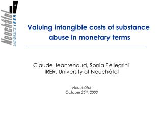 Valuing intangible costs of substance  abuse in monetary terms