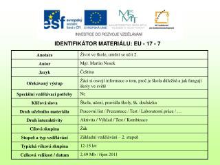 IDENTIFIKÁTOR MATERIÁLU: EU - 17 - 7