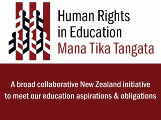 A broad collaborative New Zealand initiative to meet our education aspirations & obligations