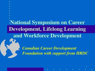 National Symposium on Career Development, Lifelong Learning and Workforce Development