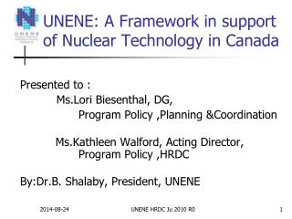 UNENE: A Framework in support of Nuclear Technology in Canada