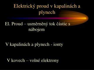 Elektrický proud v kapalinách a plynech