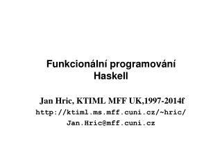 Funkcionální programování Haskell