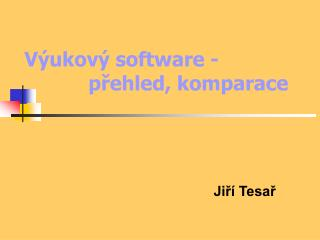 Výukový software - přehled, komparace