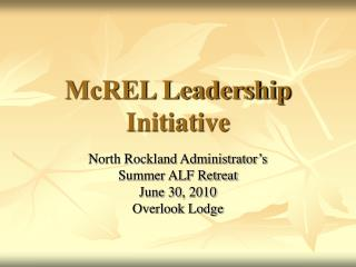 McREL Leadership Initiative