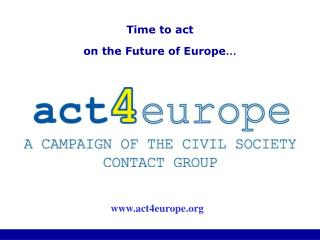 Time to act on the Future of Europe …