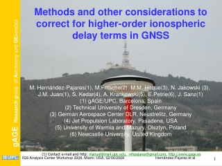 Methods and other considerations to correct for higher-order ionospheric delay terms in GNSS