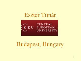 Eszter Tim ár Budapest, Hungary