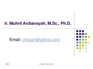 Ir. Muhril Ardiansyah, M.Sc., Ph.D.