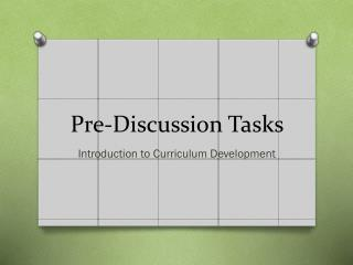 Pre-Discussion Tasks