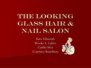 The Looking Glass Hair & Nail Salon