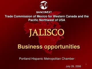 Trade Commission of Mexico for Western Canada and the Pacific Northwest of USA