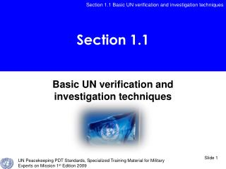 Basic UN verification and investigation techniques