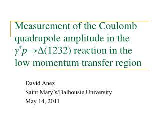 David Anez Saint Mary's/Dalhousie University May 14, 2011