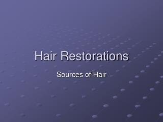 Hair Restorations