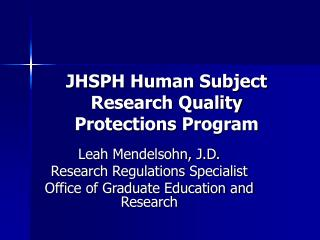 JHSPH Human Subject Research Quality Protections Program