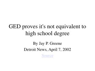 GED proves its not equivalent to high school degree