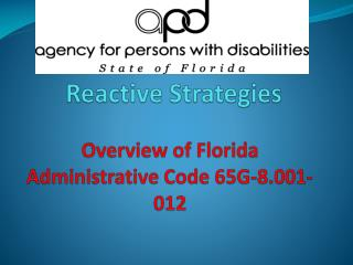 Overview of Florida Administrative Code 65G-8.001-012