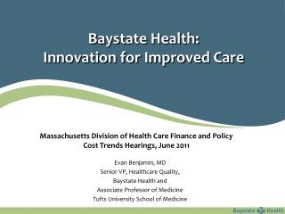 Baystate Health: Innovation for Improved Care
