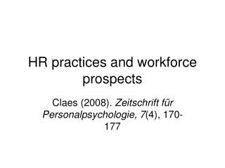HR practices and workforce prospects