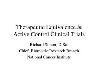 Therapeutic Equivalence & Active Control Clinical Trials