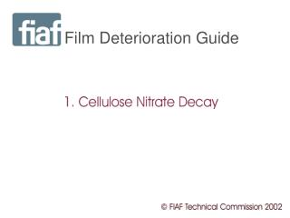 Film Deterioration Guide