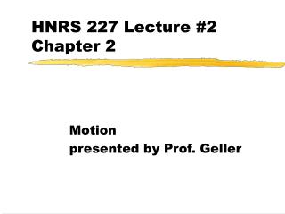 HNRS 227 Lecture #2 Chapter 2