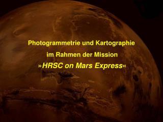 Photogrammetrie und Kartographie