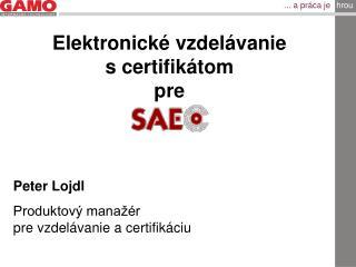 Elektronické vzdelávanie  s certifikátom pre