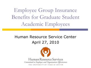 Employee Group Insurance Benefits for Graduate Student Academic Employees
