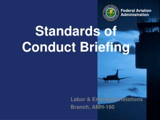 Standards of  Conduct Briefing